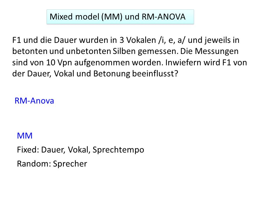 Mixed model (MM) und RM-ANOVA