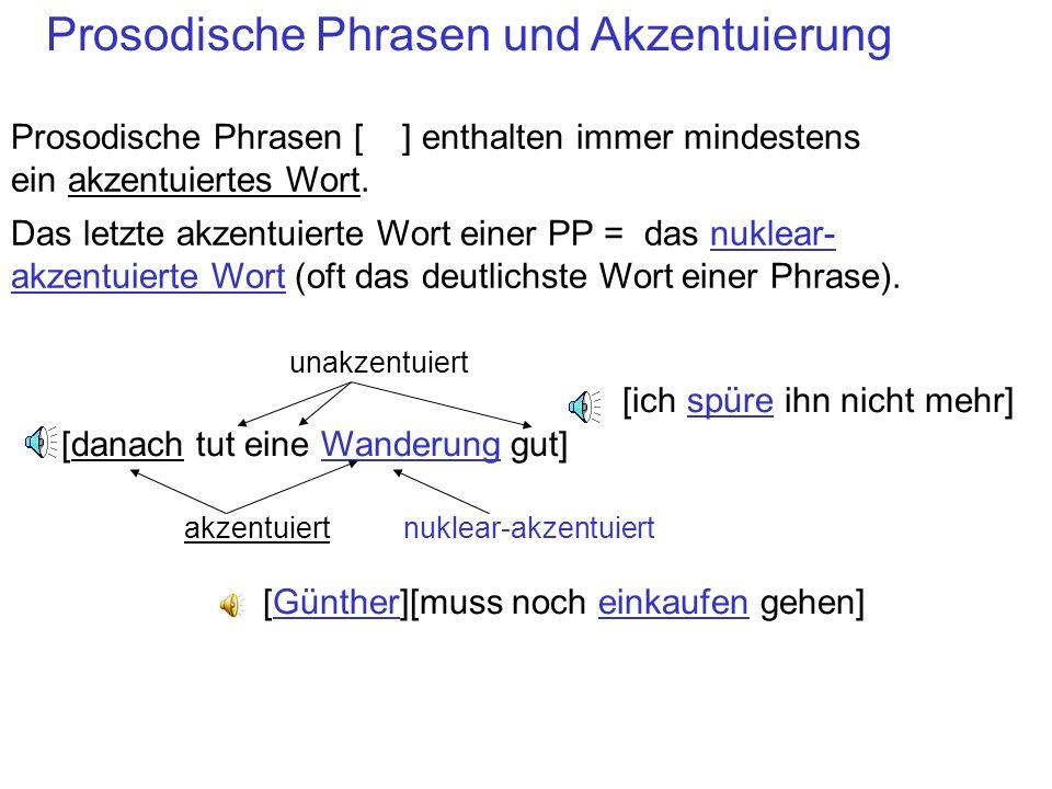 Prosodische Phrasen und Akzentuierung