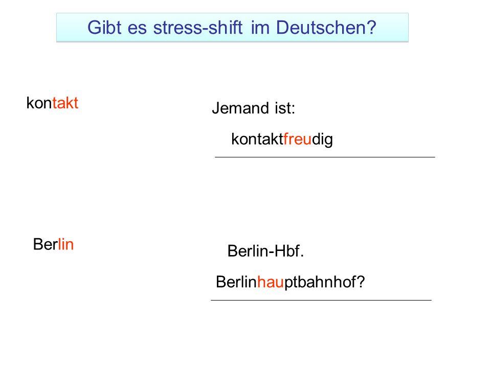 Gibt es stress-shift im Deutschen