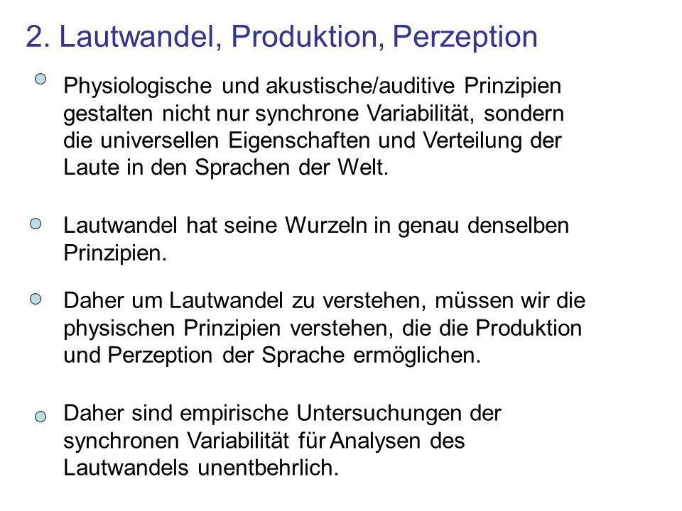 2. Lautwandel, Produktion, Perzeption