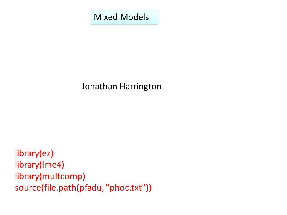 Mixed Models Jonathan Harrington.