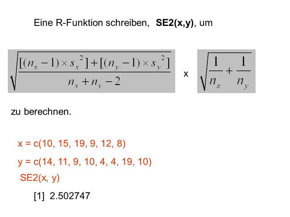 Eine R-Funktion schreiben, SE2(x,y), um