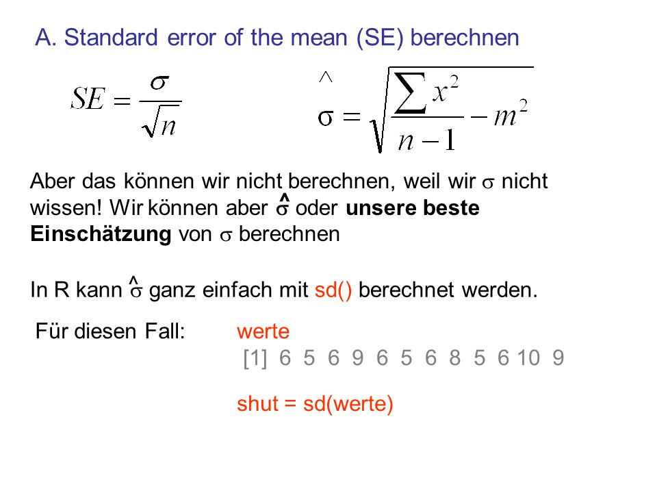 A. Standard error of the mean (SE) berechnen