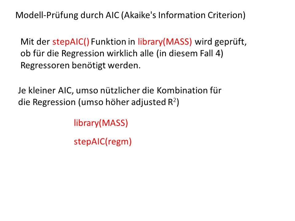 Modell-Prüfung durch AIC (Akaike s Information Criterion)