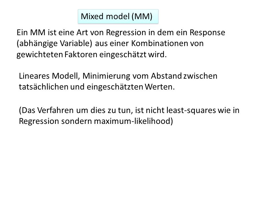 Mixed model (MM)