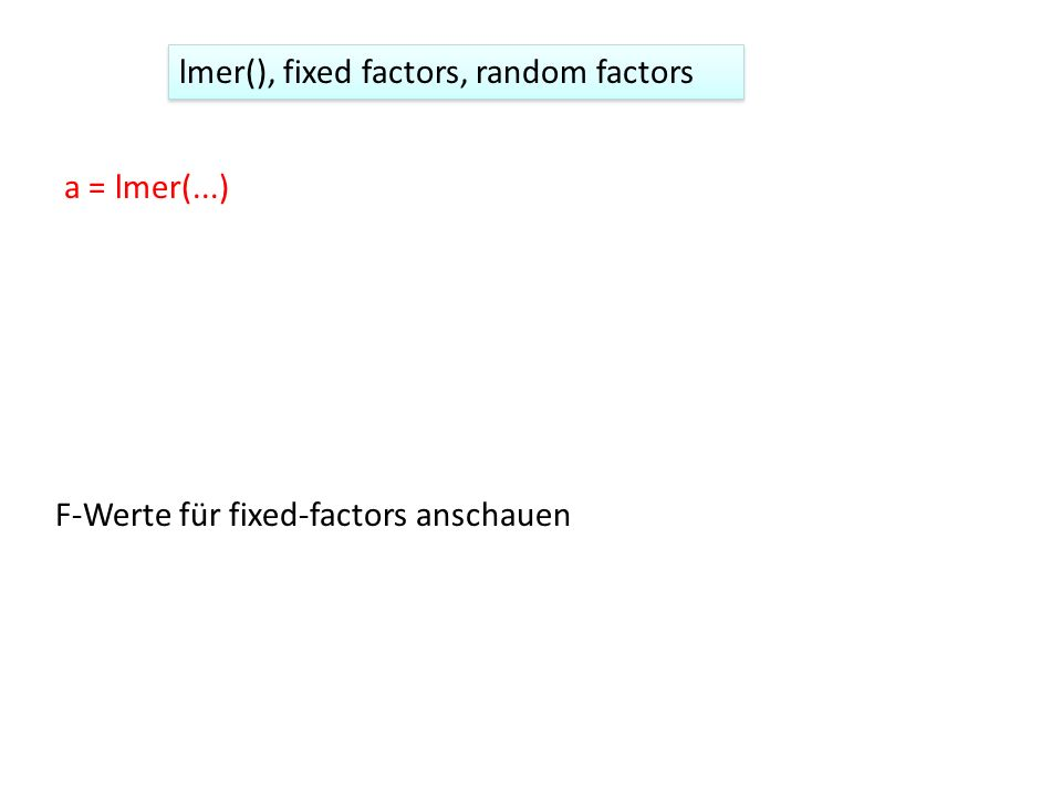 lmer(), fixed factors, random factors