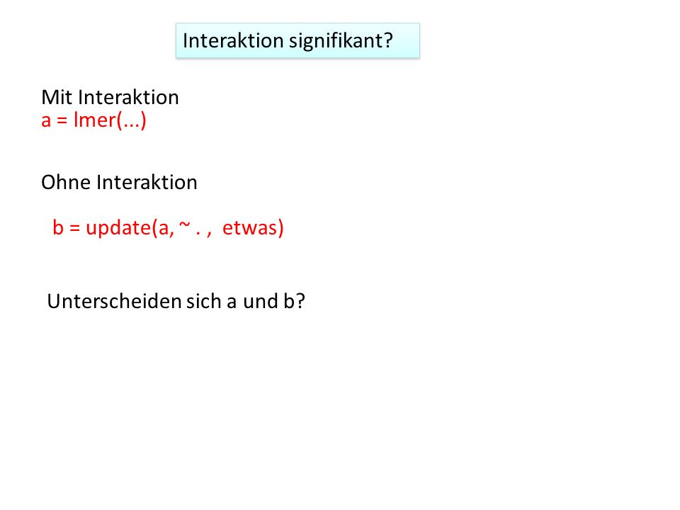 Interaktion signifikant
