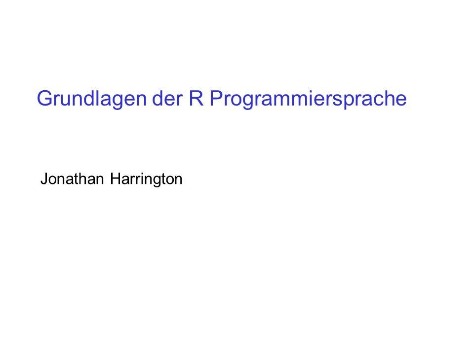 Grundlagen der R Programmiersprache