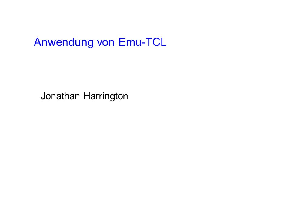 Anwendung von Emu-TCL Jonathan Harrington