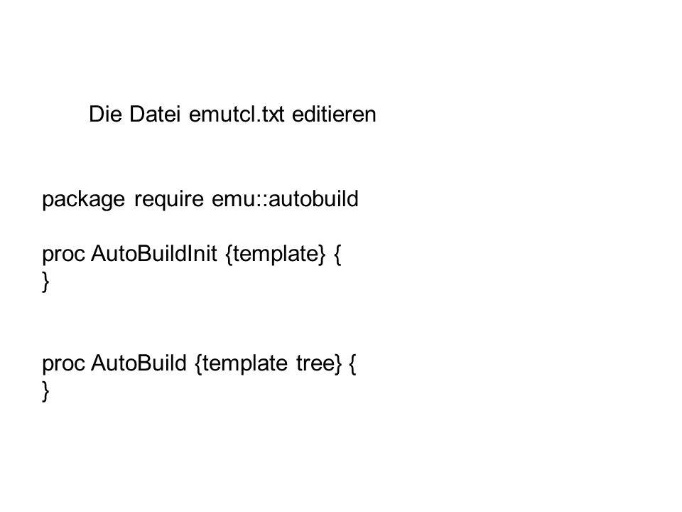 Die Datei emutcl.txt editieren