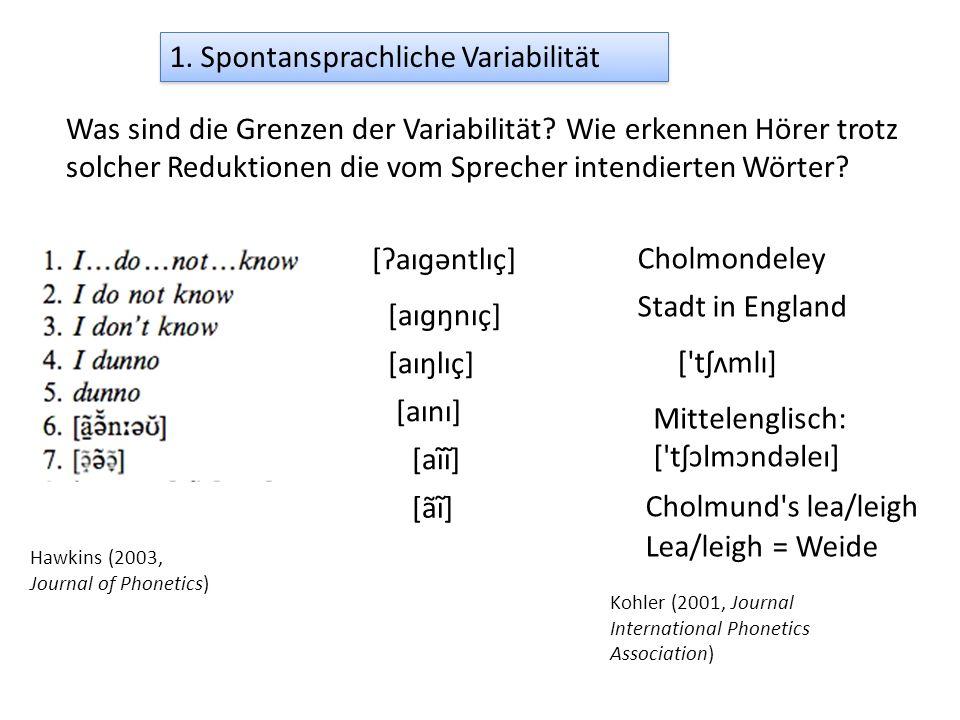 1. Spontansprachliche Variabilität