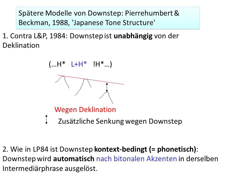 Spätere Modelle von Downstep: Pierrehumbert & Beckman, 1988, Japanese Tone Structure
