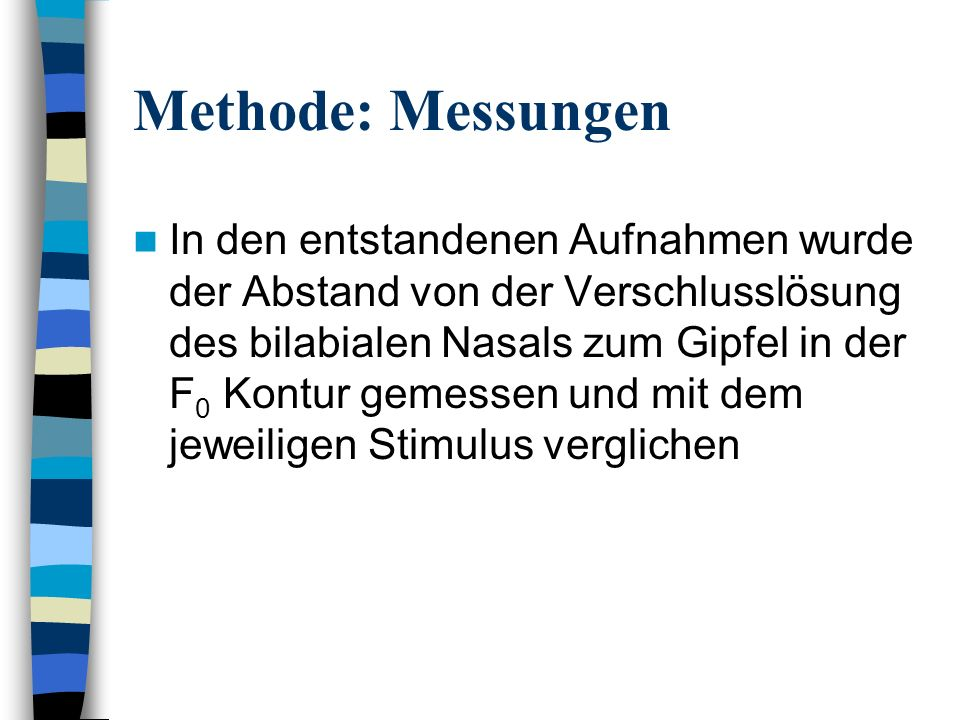 Methode: Messungen
