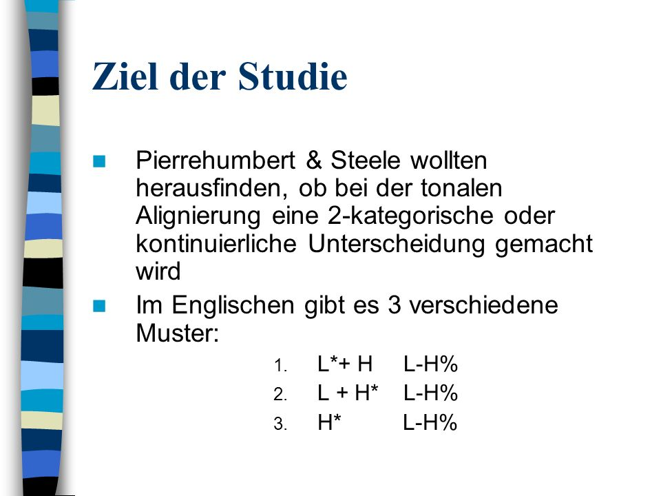 Ziel der Studie