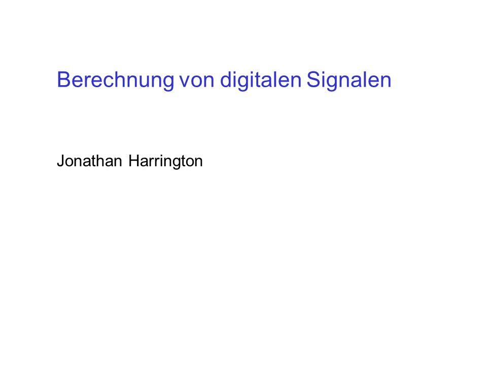 Berechnung von digitalen Signalen