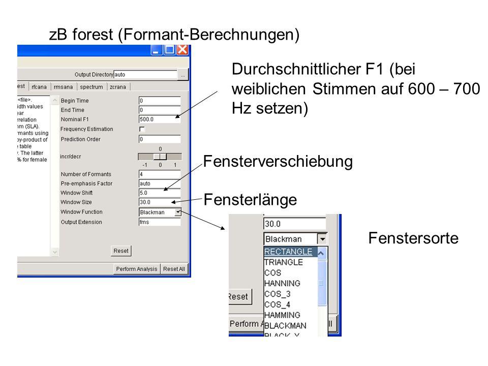 zB forest (Formant-Berechnungen)