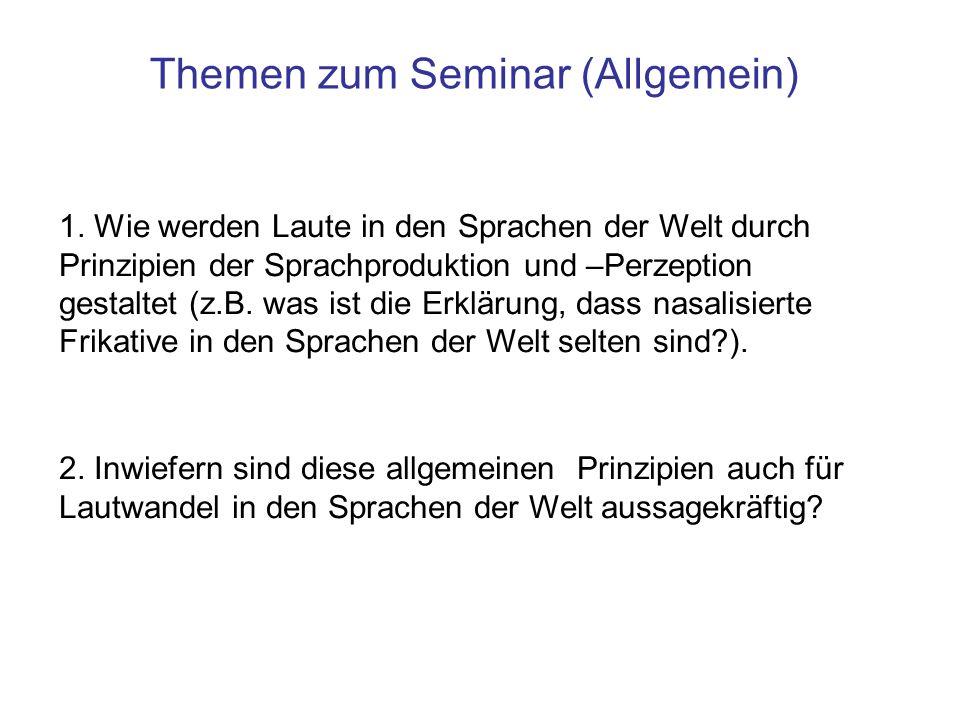 Themen zum Seminar (Allgemein)