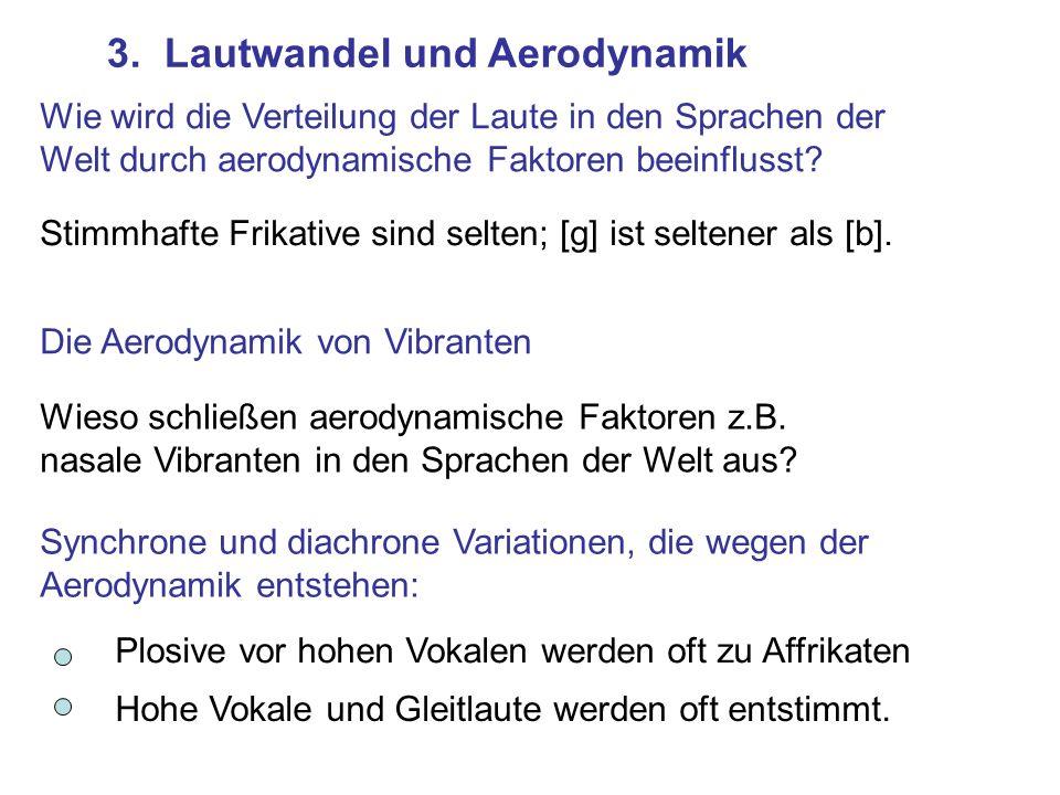 3. Lautwandel und Aerodynamik