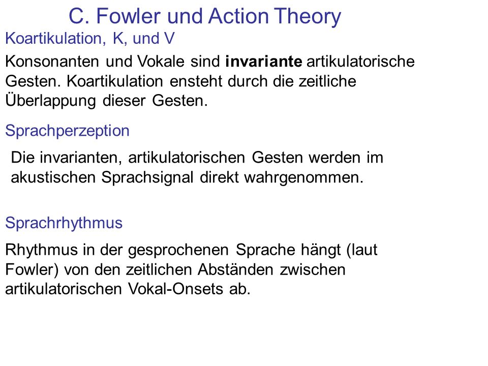 C. Fowler und Action Theory
