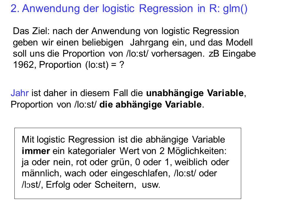 2. Anwendung der logistic Regression in R: glm()