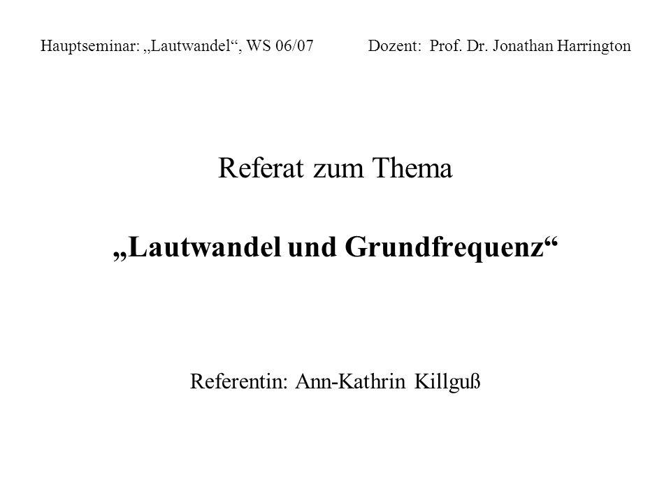 """""""Lautwandel und Grundfrequenz"""