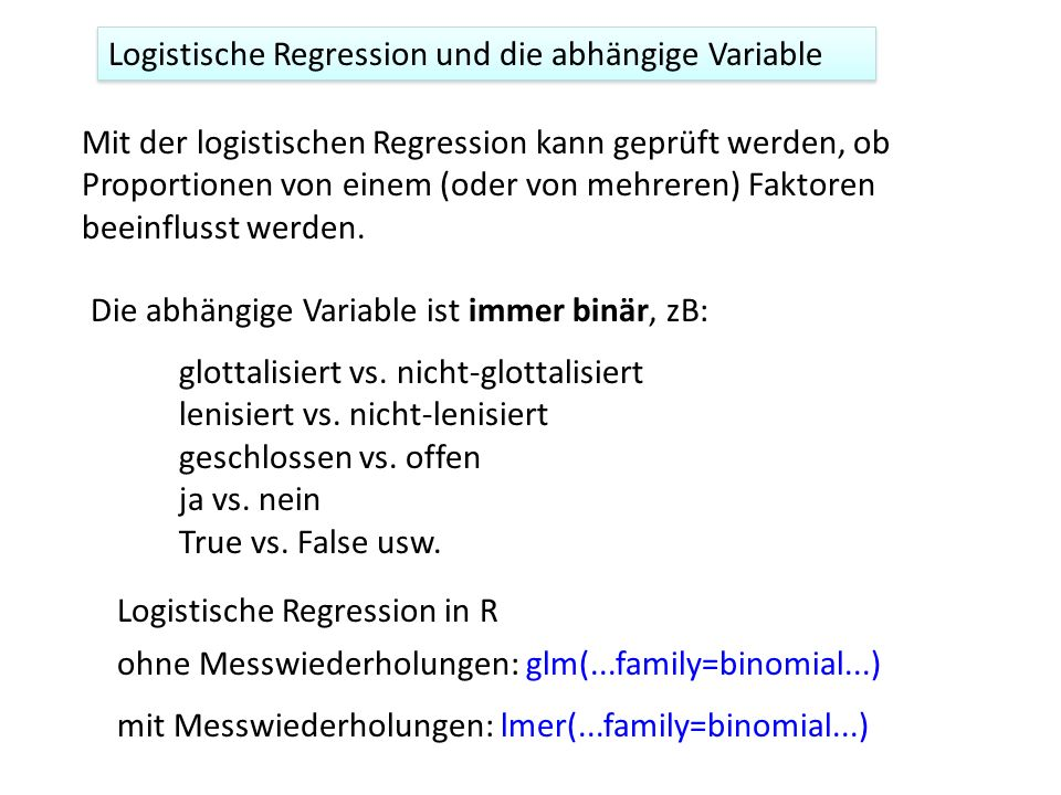Logistische Regression und die abhängige Variable
