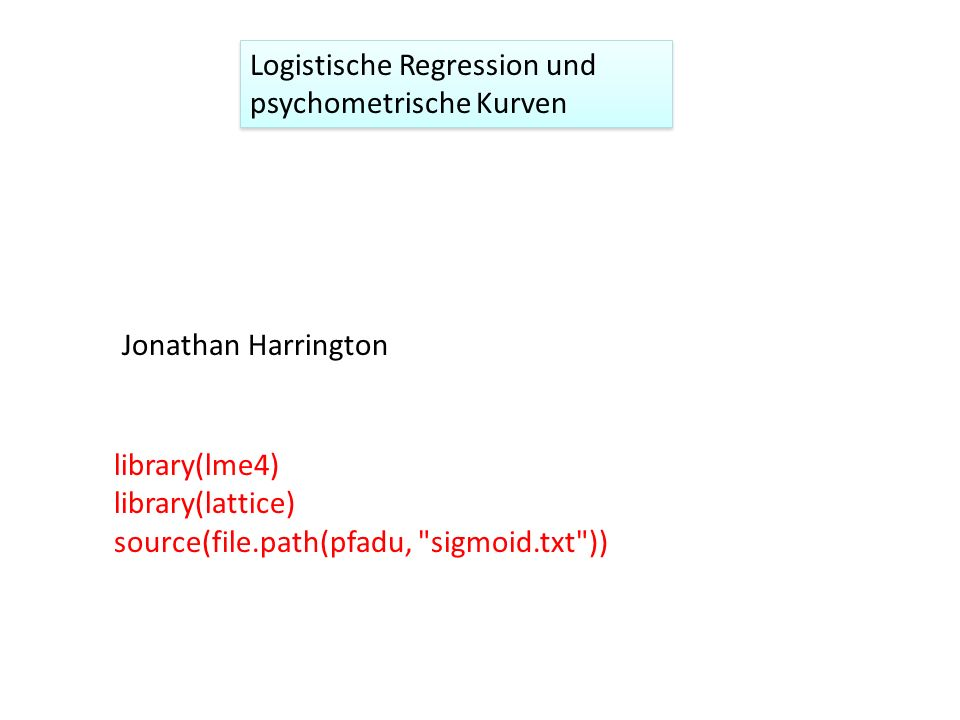 Logistische Regression und psychometrische Kurven
