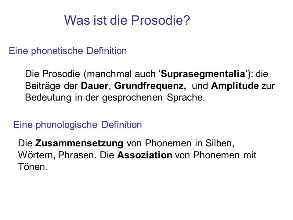 Was ist die Prosodie Eine phonetische Definition