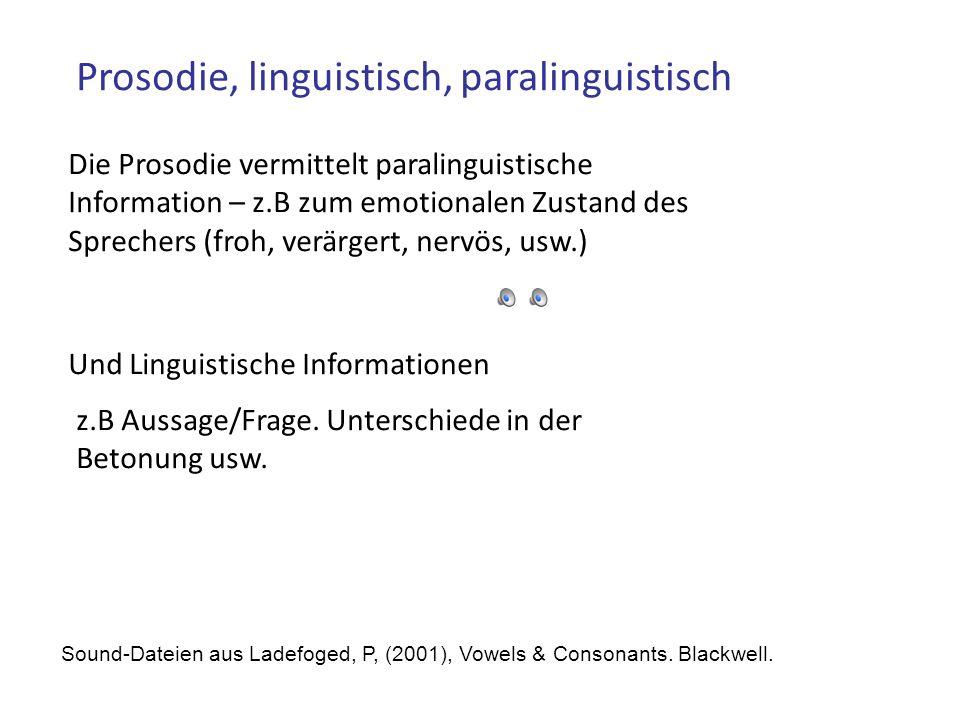Prosodie, linguistisch, paralinguistisch