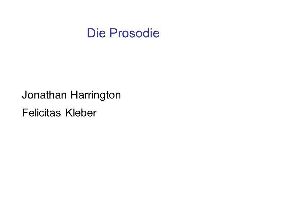 Die Prosodie Jonathan Harrington Felicitas Kleber