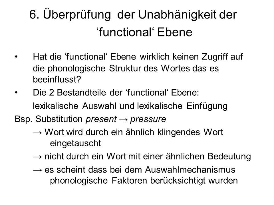6. Überprüfung der Unabhänigkeit der 'functional' Ebene