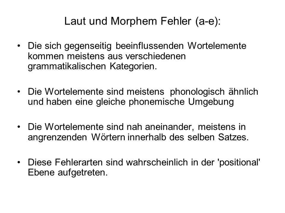 Laut und Morphem Fehler (a-e):