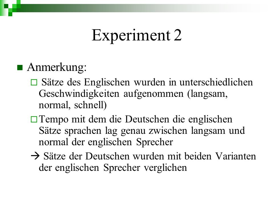 Experiment 2 Anmerkung: