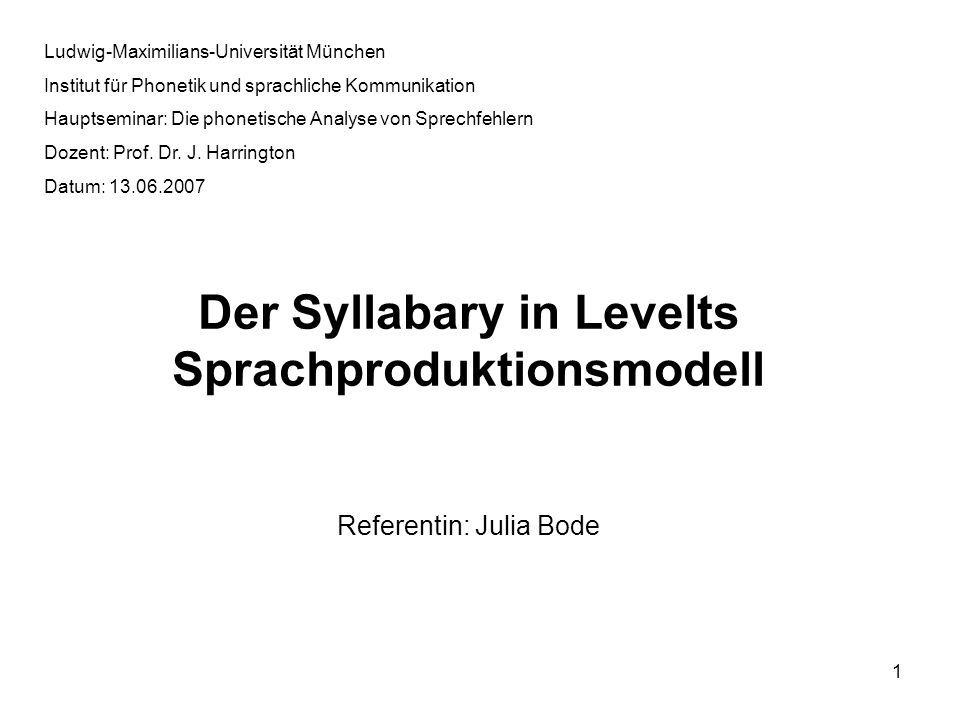 Der Syllabary in Levelts Sprachproduktionsmodell