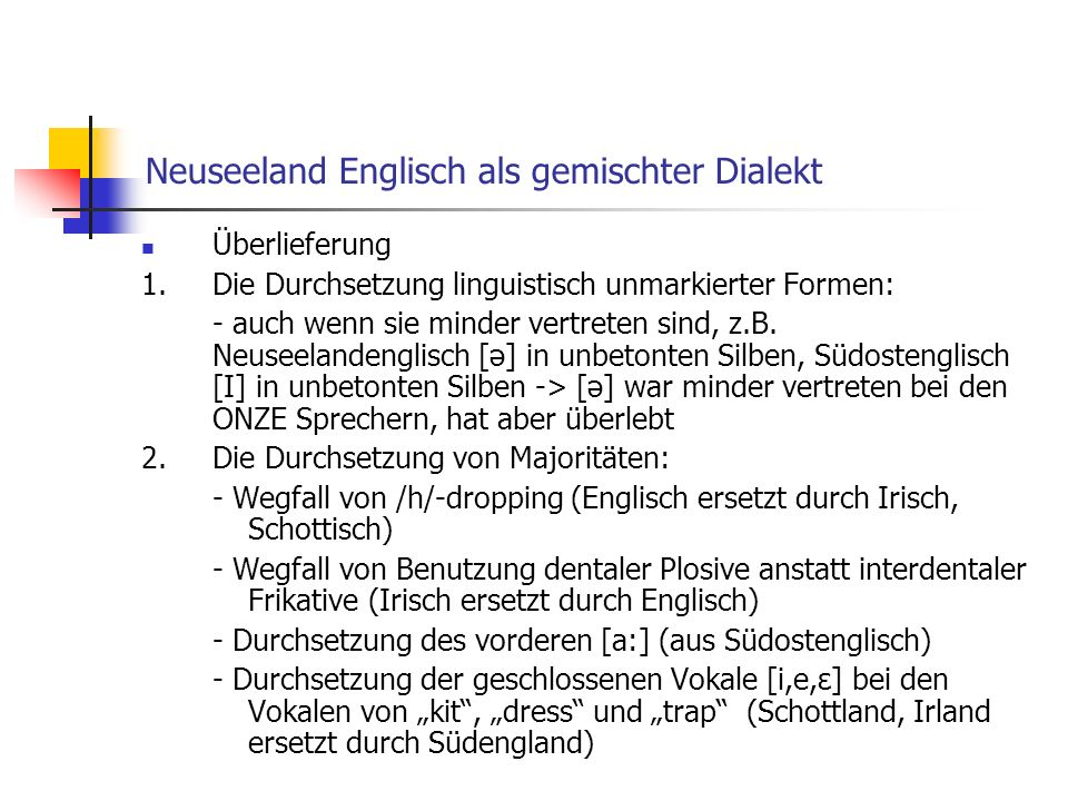 Neuseeland Englisch als gemischter Dialekt
