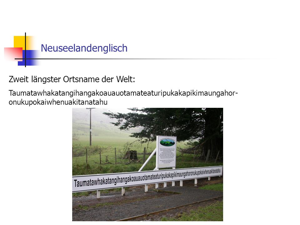Neuseelandenglisch Zweit längster Ortsname der Welt: