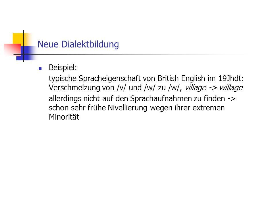 Neue Dialektbildung Beispiel: