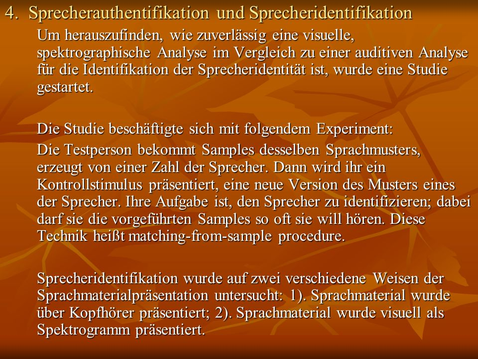 4. Sprecherauthentifikation und Sprecheridentifikation