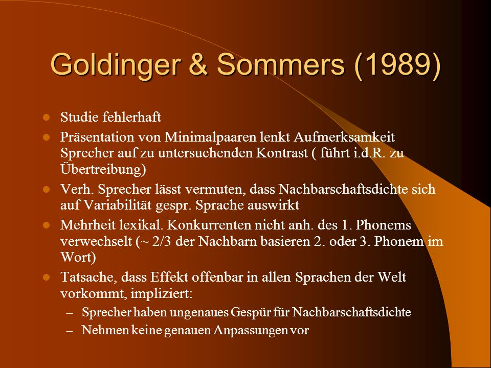 Goldinger & Sommers (1989) Studie fehlerhaft
