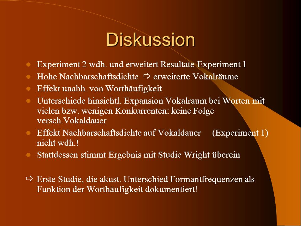 Diskussion Experiment 2 wdh. und erweitert Resultate Experiment 1