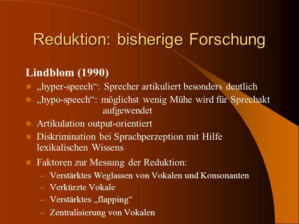 Reduktion: bisherige Forschung