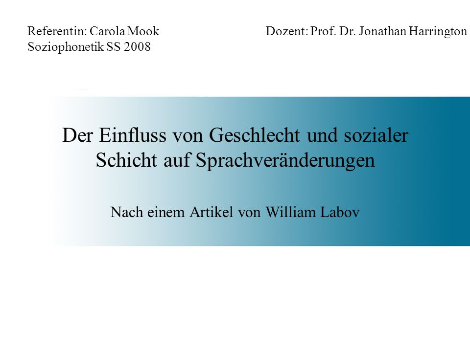 Nach einem Artikel von William Labov