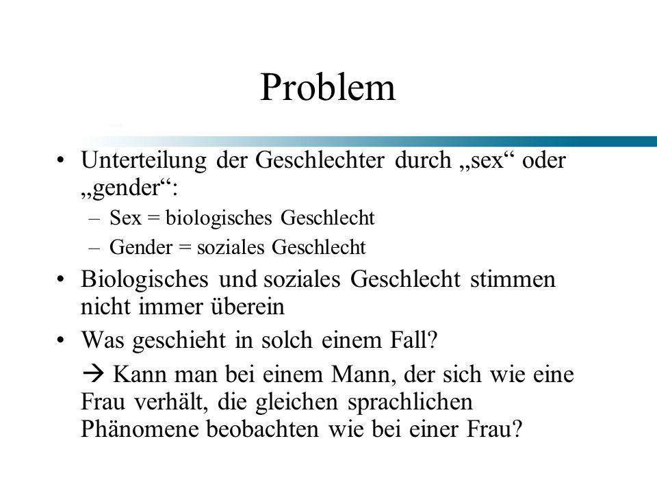 """Problem Unterteilung der Geschlechter durch """"sex oder """"gender :"""