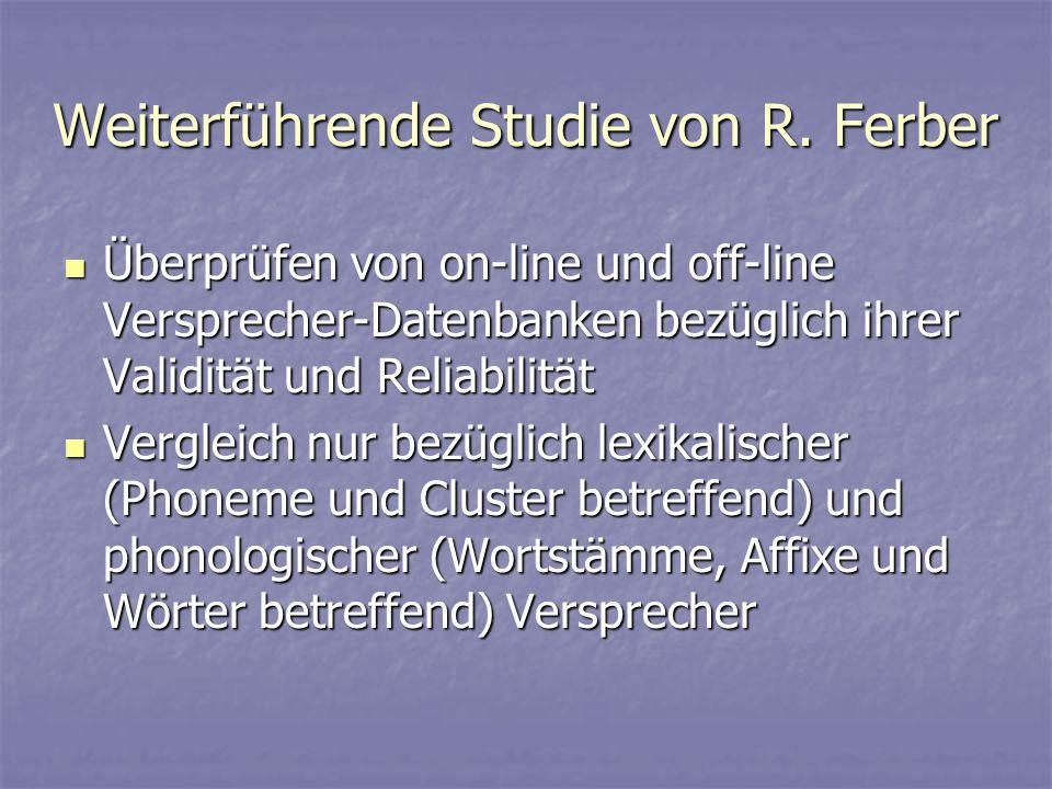 Weiterführende Studie von R. Ferber