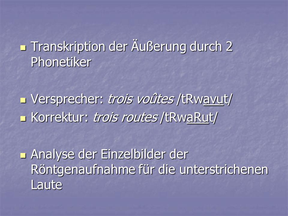 Transkription der Äußerung durch 2 Phonetiker