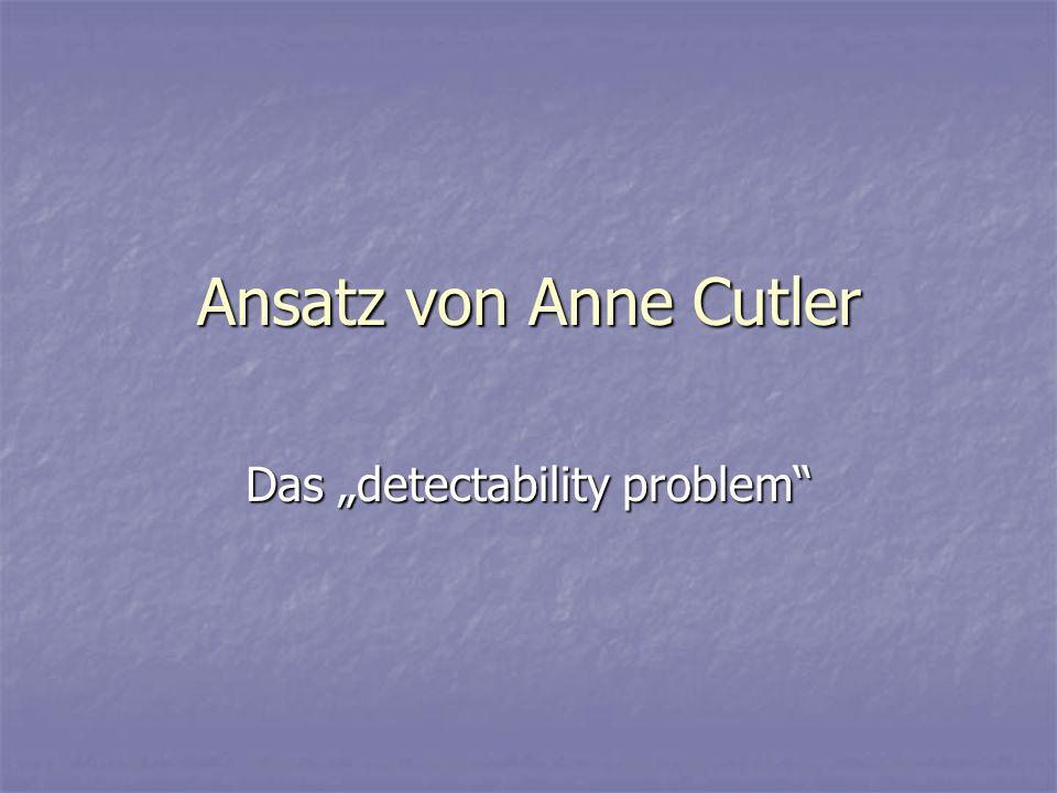"""Das """"detectability problem"""