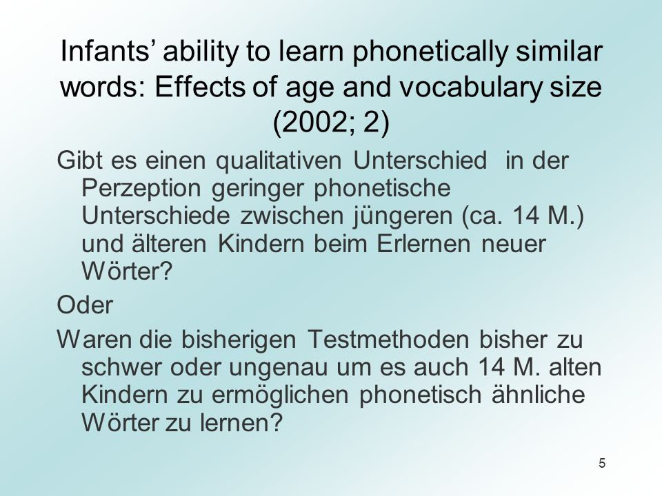 Infants' ability to learn phonetically similar words: Effects of age and vocabulary size (2002; 2)