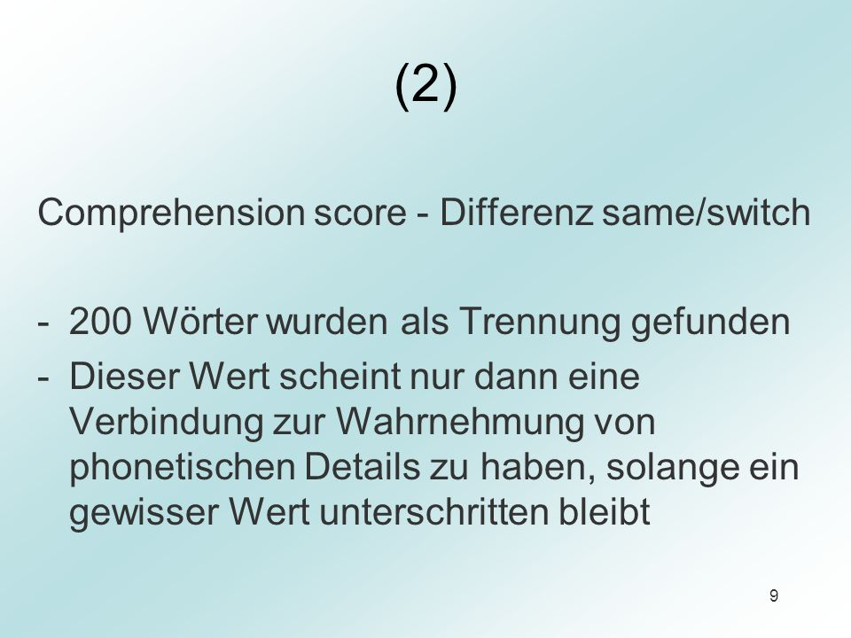 (2) Comprehension score - Differenz same/switch