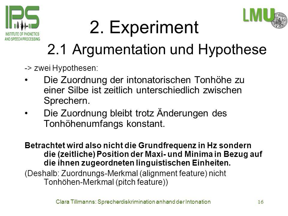 2. Experiment 2.1 Argumentation und Hypothese