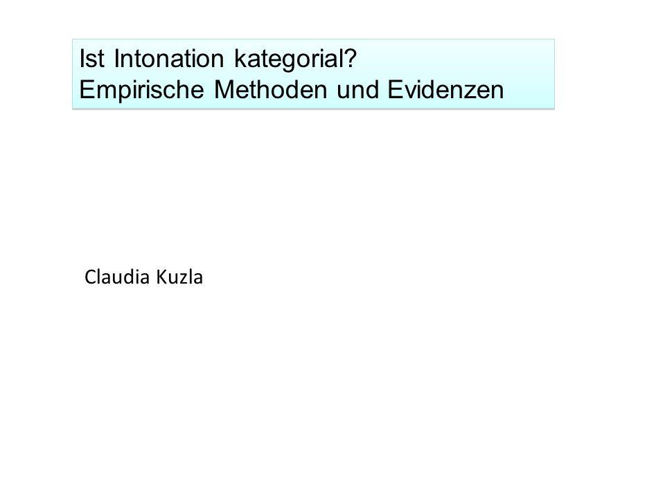 Ist Intonation kategorial Empirische Methoden und Evidenzen